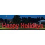 3.9 ft. x 35.1 ft. - Red - LED Rope Light - Happy Holidays Sign - 120 Volt